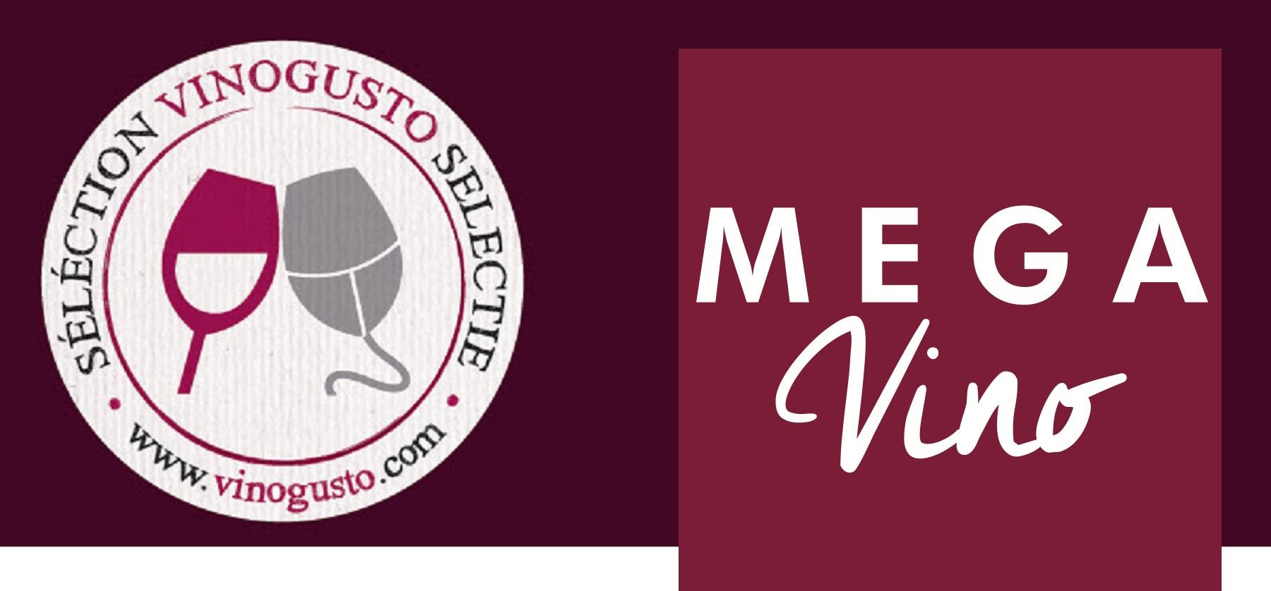 Mégavino 2019   Sélection Vinogusto parmi les vins des producteurs
